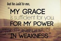 Inspirational Quotes & Scriptures / Some of my favorite scripture and sayings.