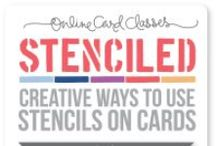 Stencilled Online Card Classes