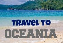Travel to Oceania / Luxury and adventure travel inspiration for countries in Oceania including Australia and New Zealand