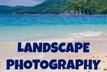 Photography - Landscapes / Inspiration of stunning landscapes