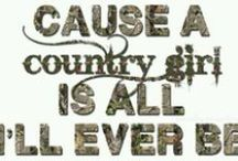 """She's Country ;)  / This board is all things """"Southern"""". I can't imagine life any other way."""
