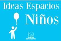 Ideas Espacios Niños