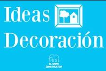 Ideas Decoración