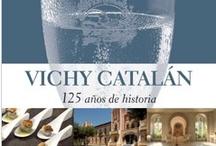 Editorial y publicaciones con Vichy Catalán / Vichy Catalán ha editado o participado en la edición de libros y publicaciones relacionadas con el agua mineral y con la gastronomía