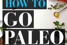 Paleo Diet Recipes / Recipes for Paleo diet plus all you need to know about how to live the Paleo lifestyle