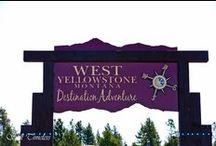 West Yellowstone, MT / Things to do around town!