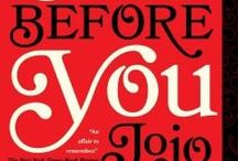 Read-a-Likes: Me Before You by Jojo Moyes / If you enjoyed Jojo Moyes intense, character-driven tale of a caregiver, give these other titles a try.