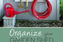 Organize Your Shed / Tips for staying organized in your shed!