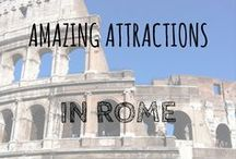 Amazing Attractions in Rome / The beautiful city of Rome has it all; history, architecture, activities, food and culture, what more could you want?!