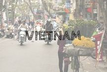 *Vietnam* / This board is all about the incredible Vietnam
