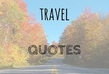 Travel Quotes / The most inspirational travel quotes picked from across the internet. Travel quotes   Inspirational quotes   quotes about travel