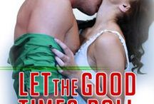Let the Good Times Roll / Let the Good Times Roll: a New Orleans Christmas novella by Melanie Greene