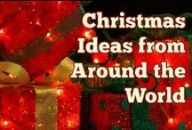 Best Christmas Ideas from Around the World / Christmas gift ideas for the family, Christmas decoration ideas for the home, Christmas crafts for kids, Xmas recipes, Yuletide parties, and more from the world.