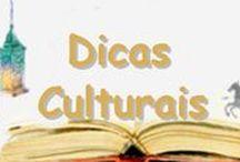 Dica Cultural / Saiba a dica cultural da semana