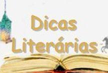Dicas Literárias / Conheça as dicas literárias da semana