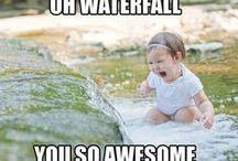 Oh waterfalls!! You so awesome!! / by Diana Tripodi