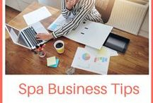 Spa Business Tips / Spa business tips for cash flow, operations, leadership and team building.