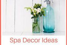 Spa Decor / Fresh ideas for your spa decor.