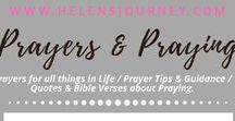 Prayers & Praying ~ a Helen's Journey Collection / our most powerful weapon in life