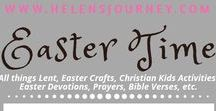 Easter Time (Crafts, Lent, prayers, etc) ~ A Helen's Journey Collection