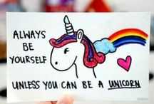 Unicorns / If you don't love Unicorns . . . . . . . . . . . . . . . . . . . . . .I hate you