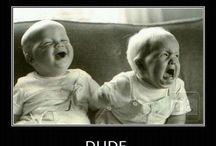 Ha Ha Ha Ha Ha / Make me laugh so hard. / by chikita fadhila