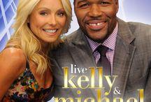 Live! Kelly & Michael! / by Doris Wilson