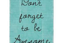 Inspirational Sayings / Some sweet, inspirational sayings to brighten your day!