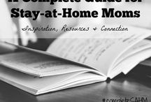 Stay-at-Home Moms: Complete Guide / A complete resource for Stay-at-Home Moms including encouragement, resources, connection, homemaking, support for child loss, resources for living on one income, parenting tips, kids activities, pregnancy and more! Join us!