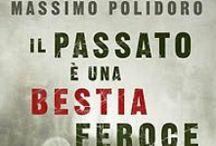 """Il passato è una bestia feroce / """"Il passato è una bestia feroce"""" è il titolo del primo thriller di Massimo Polidoro, in uscita il 3 marzo 2015 per Piemme. Scopri anticipazioni, estratti, video e altro materiale qui: http://goo.gl/cltIAg"""
