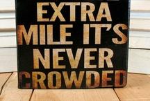Lets go the exta Mile! / by Debora Browning