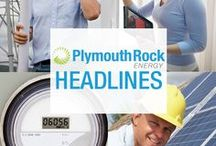 Plymouth Rock Energy - LATEST HEADLINES / Energy news you can use!
