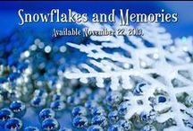 Snowflakes and Memories / The 2014 Durham Editing and E-books Christmas Collection Snowflakes and Memories featuring 20 authors from around the world
