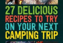 Campfire Foods / Great things to cook, grill or pack for camping eats!
