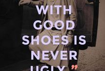 Shoes / because they are important ;)