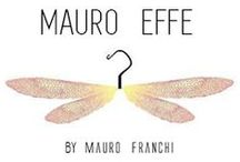 Collection SS2016 MAURO EFFE by Mauro Franchi