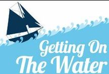 Getting On The Water / Information and advice to help you get on the water