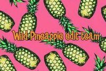 Wild Pineapple Edit Team (Naomi G) / Assignment: αℓℓ αвσυт уσυ