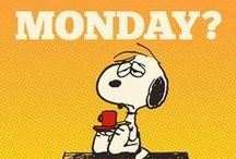 Oh No its Monday / Mondays is one of those days everyone hates.  Lets start the week with awesomeness.