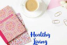 Healthy Living / Healthy living. Live a healthy life. healthy foods. mental health. healthy kids.