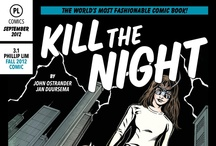 KILL THE NIGHT / A comic inspired by 3.1 Phillip Lim's Fall 2012 collection. Coming soon...! Sign up online to receive your very own copy! www.31philliplim.com / by 3.1 Phillip Lim