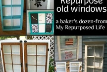 repurposed: windows / by gail wilson My REpurposed Life