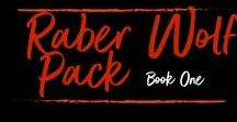 Raber Wolf Pack Book One by Ryan Michele