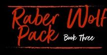 Raber Wolf Pack Book Three by Ryan Michele