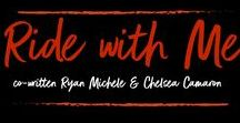 Ride with Me: A Hellions and Ravage MC Duel by Chelsea Camaron and Ryan Michele