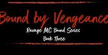 Bound by Vengeance (Ravage MC Bound Series Book Three) / www.books2read.com/boundbyvengeance