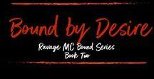 Bound by Desire (Ravage MC Bound Series #2) by Ryan Michele / www.book2read.com/boundbydesire
