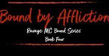 Bound By Affliction (Ravage MC Bound Series #4) /  http://www.books2read.com/boundbyaffliction