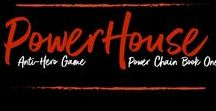 POWERHOUSE: Anti-Hero Game (POWER CHAIN Book One) / Welcome to the Power Chain. http://www.books2read.com/powerhouse1