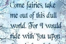 not only Fairies.....